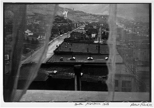 Butte, Montana -- This photograph is apparently so casual, it seems hardly worth dwelling on. | Robert Frank