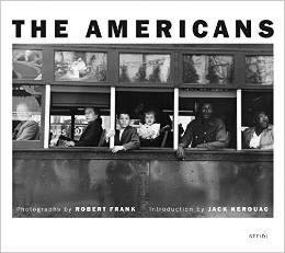 The Americans by Robert Frank and Jack Kerouac.